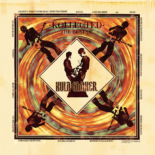 Kollected - The Best Of Kula Shaker by Kula Shaker