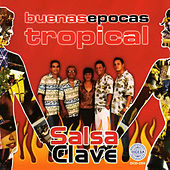Buenas Epocas Tropical by Salsa Clave