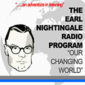 Our Changing World by Earl Nightingale