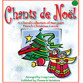 Chants De Noel by Craig Cassils