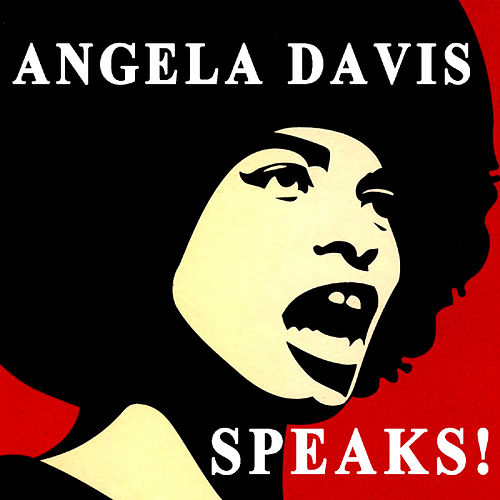 Angela Davis Speaks! by Angela  Davis