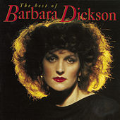 The Best Of Barbara Dickson by Barbara Dickson