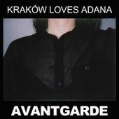 Avantgarde von Krakow Loves Adana