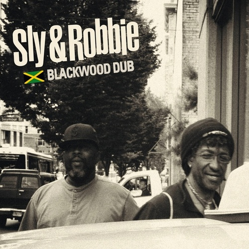 Blackwood Dub von Sly and Robbie