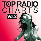 Top Radio Charts, Vol. 2 by Various Artists