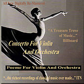 Concerto for Violin and Orchestra - Poeme for Violin and Orchestra by Various Artists