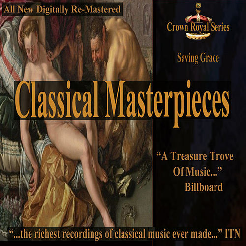 Saving Grace - Classical Masterpieces by Various Artists
