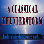 A Classical Thunderstorm Volume 1 by Various Artists