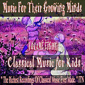 Classical Music for Kids Volume Eight by Various Artists