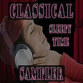 Classical Sampler Sleepy Time by Various Artists