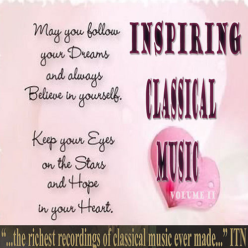 Inspiring Classical Music II by Various Artists