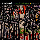 Imaginaries by Quetzal