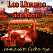 Camioncito Flecha Roja by Los Llaneros De Guamuchil