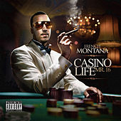 Casino Life - Mr. 16 by French Montana