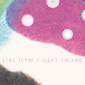 Cleat Talking - Single by Still Flyin'