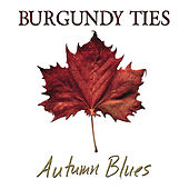Autumn Blues by Burgundy Ties
