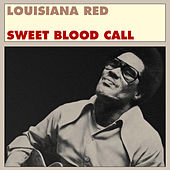 Sweet Blood Call by Louisiana Red