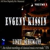 Evgeny Kissin - Liszt, Schumann Volume 1 by Evgeny Kissin