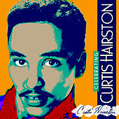Celebrating Curtis Hairston by Curtis Hairston