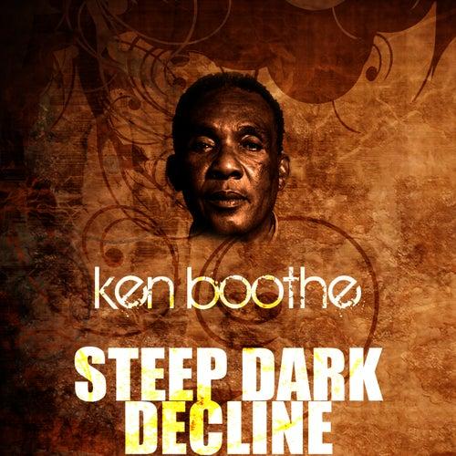 Steep Dark Decline by Ken Boothe