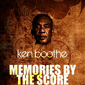 Memories By The Score by Ken Boothe