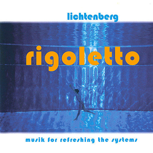 Rigoletto by Lichtenberg
