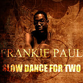 Slow Dance For Two by Frankie Paul