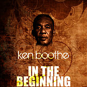In The Beginning by Ken Boothe