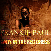 Lady In The Red Dress by Frankie Paul