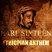 Ethiopian Anthem by Earl Sixteen