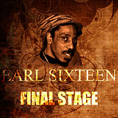 Final Stage by Earl Sixteen