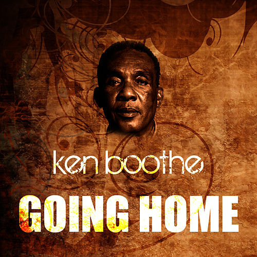 Going Home by Ken Boothe
