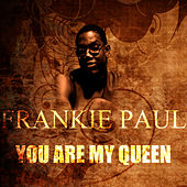 You Are My Queen by Frankie Paul