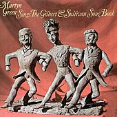 Martyn Green Sings the Gilbert and Sullivan Songbook by Various Artists