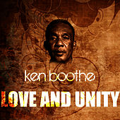 Love And Unity by Ken Boothe