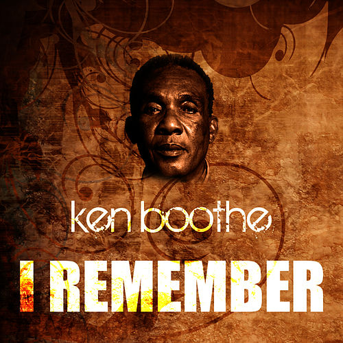 I Remember by Ken Boothe