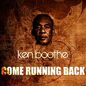 Come Running Back by Ken Boothe