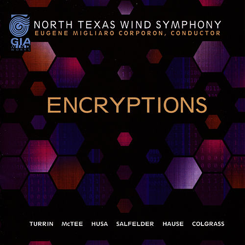 Encryptions by North Texas Wind Symphony