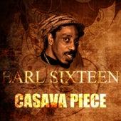 Casava Piece by Earl Sixteen