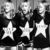 Give Me All Your Luvin' by Madonna