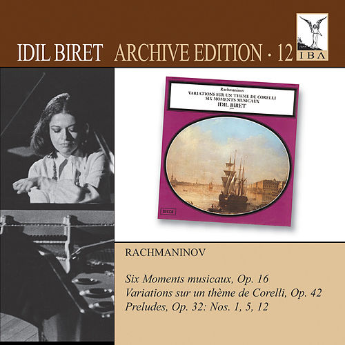 Idil Biret Archive Edition, Vol. 12 by Idil Biret