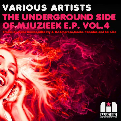 The Underground Side of Mjuzieek E.P. Vol. 4 by Various Artists