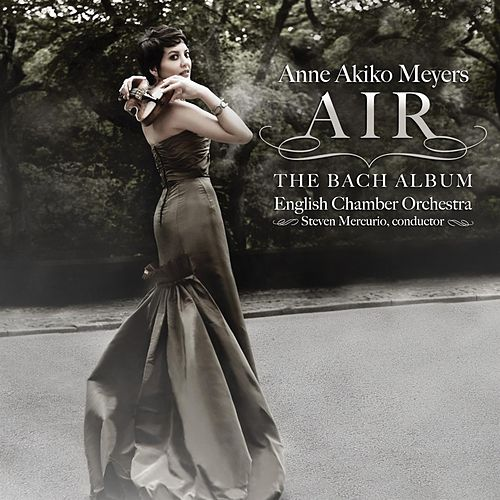 Air: The Bach Album von Anne Akiko Meyers