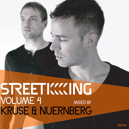 Street King Vol.4: Kruse & Nuernberg by Various Artists