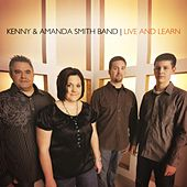 Live And Learn by Kenny & Amanda Smith Band