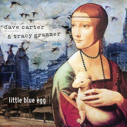 Little Blue Egg by Dave Carter