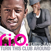 Turn This Club Around by R.I.O.
