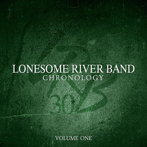 Chronology - Volume 1 by Lonesome River Band