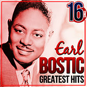 Earl Bostic Greatest Hits. 16 Songs by Earl Bostic