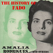 The History of Fado. Amalia Rodrigues and Others. von Various Artists